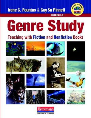 Genre Study By Fountas, Irene C./ Pinnell, Gay Su