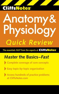 Cliffsnotes Anatomy and Physiology Quick Review By Bassett, Steven