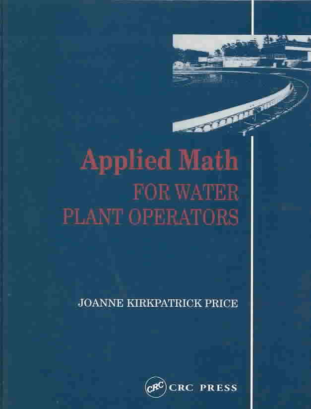 Applied Math for Water Plant Operators By Price, Joanne Kirkpatrick